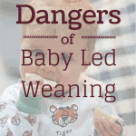 Dangers of baby led weaning