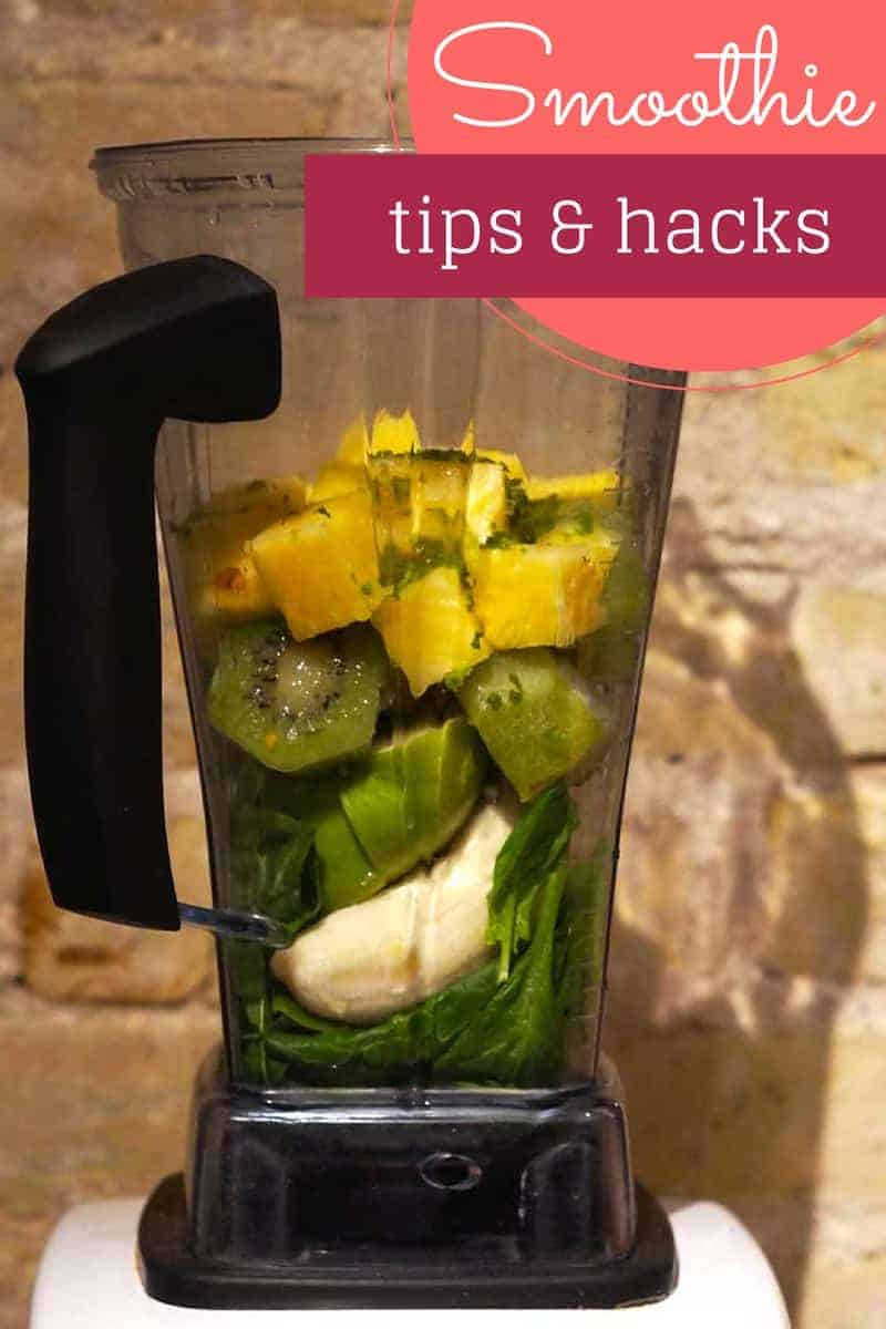 smoothie tips and hacks
