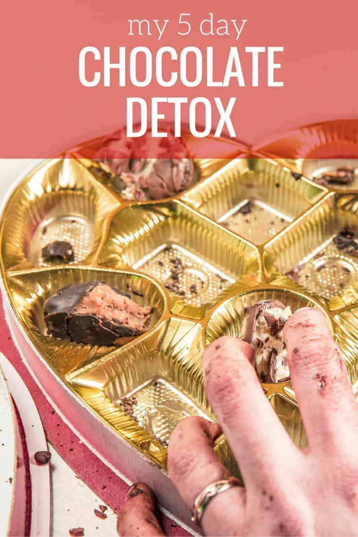 My 5 Day Chocolate Detox