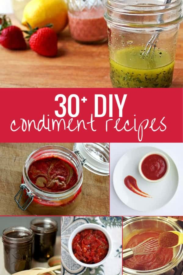30 DIY condiment recipes
