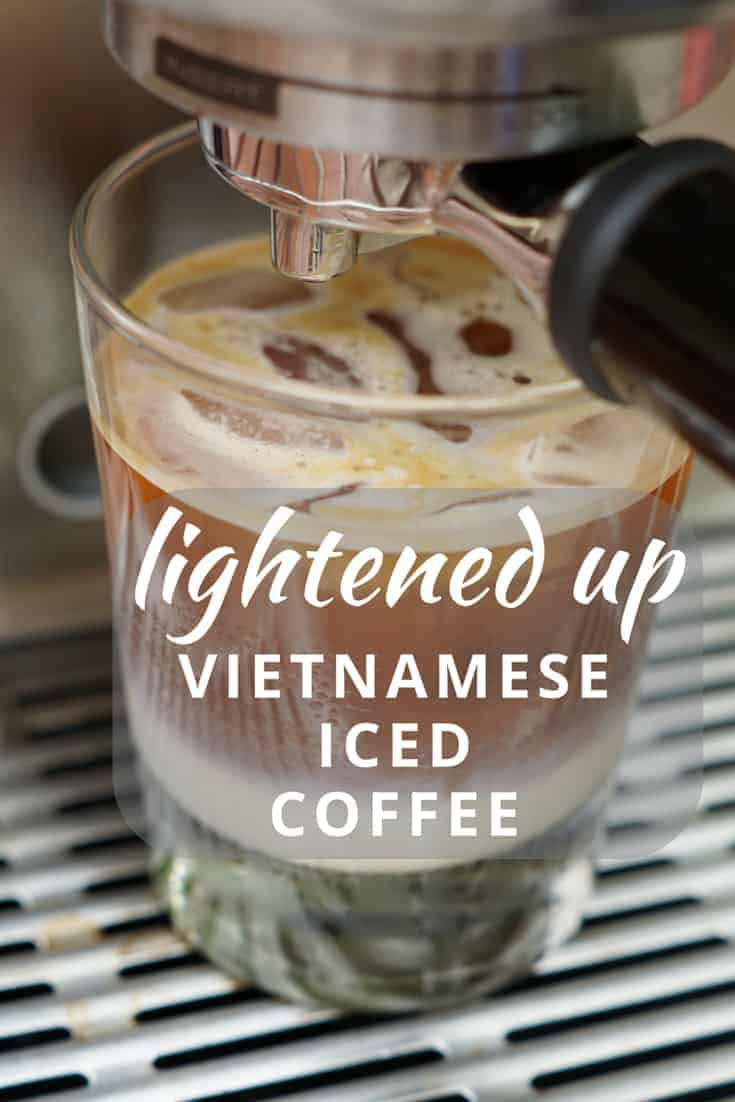 Lightened Up Vietnamese Iced Coffee - Smart Nutrition