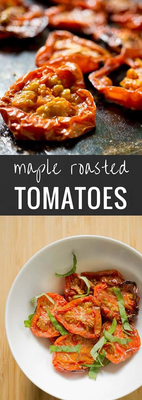 Maple Roasted Tomatoes