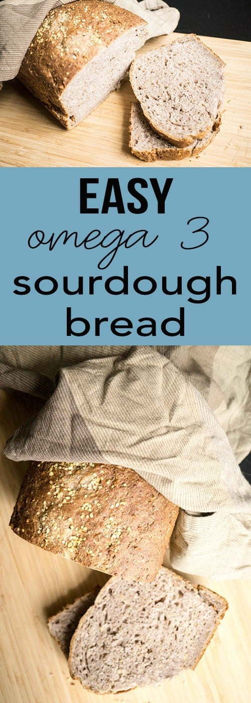 Try making this easy omega 3 sourdough bread