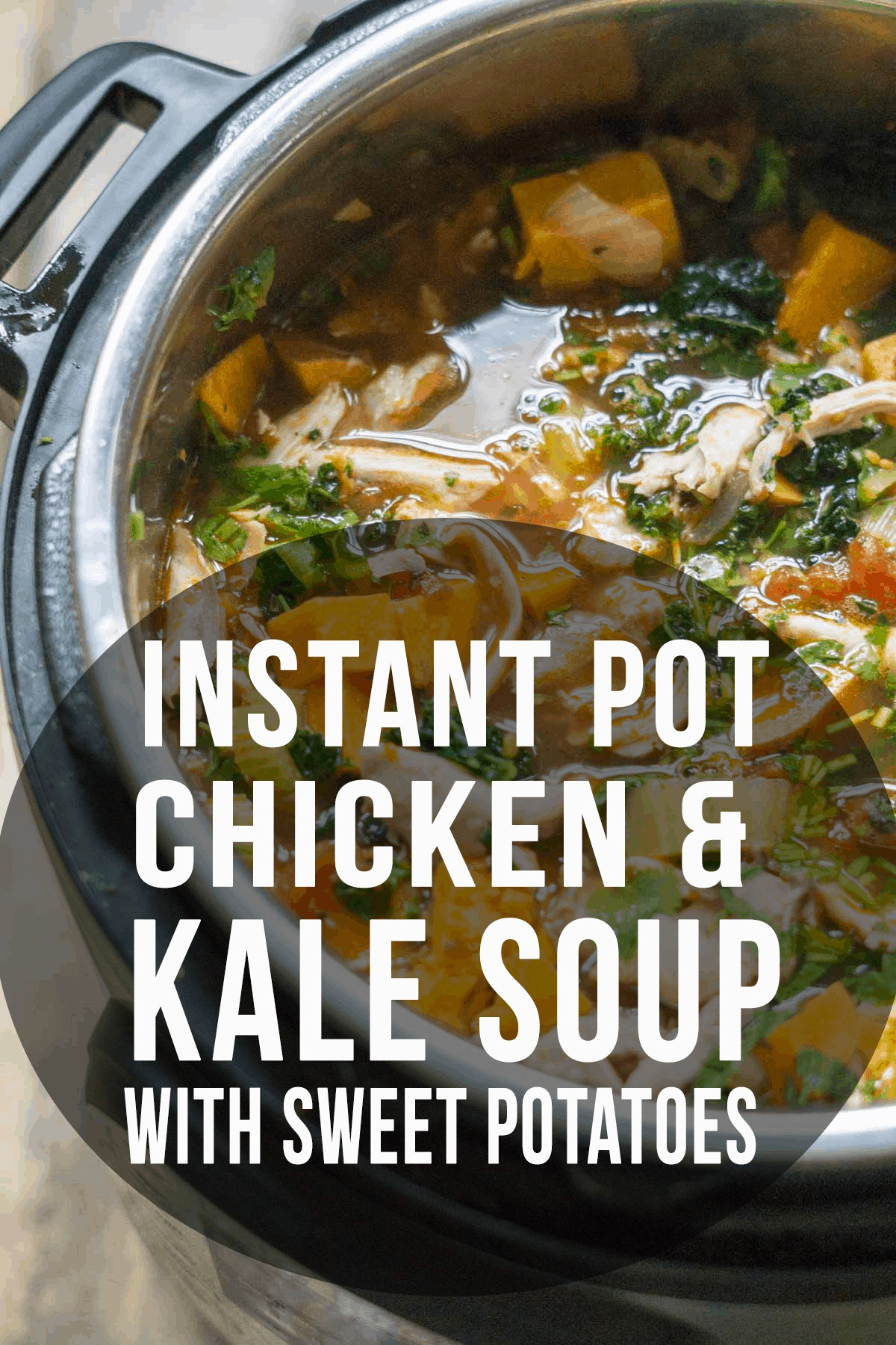Sweet potato, kale, and chicken soup made in the Instant Pot #souprecipes #glutenfreesoup #leftoverturkey #kalerecipes #chickenrecipes #glutenfreerecipes #soup #healthysoup #healthyrecipes #instantpotsoup #instantpotrecipes #instantpot #dairyfree