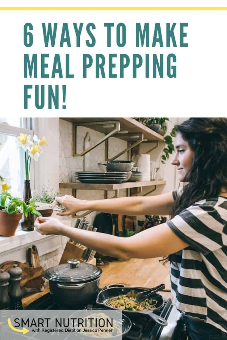 6 ways to make meal prepping fun!