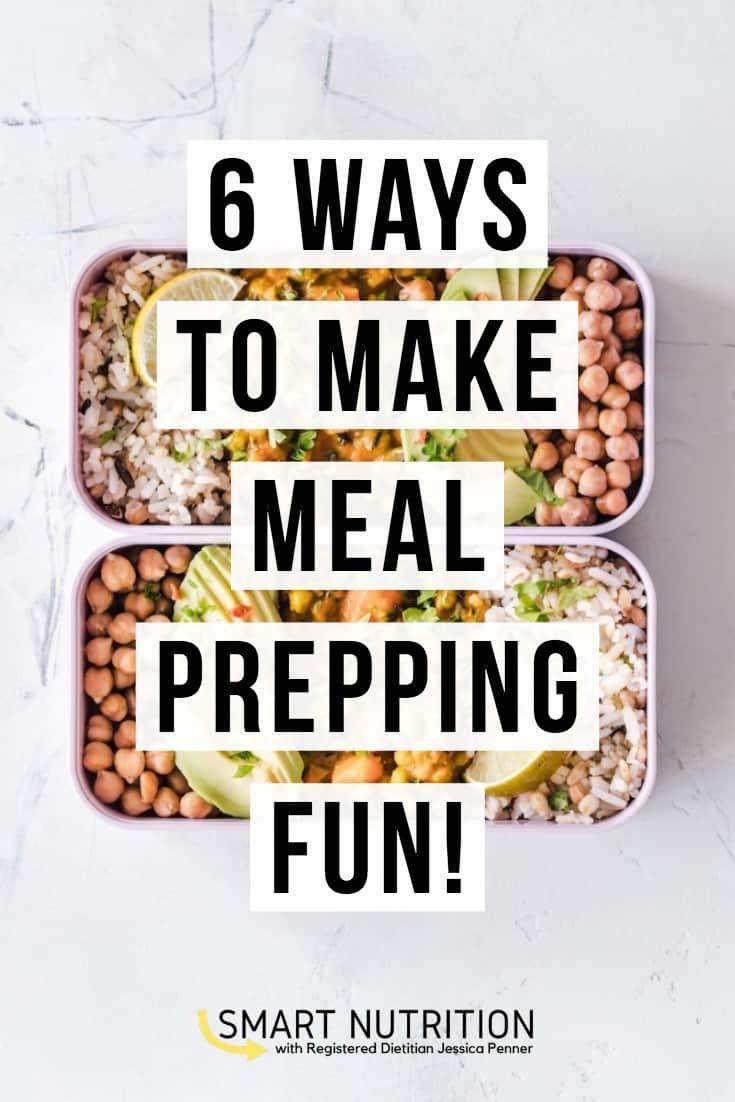 6 ways to make meal prep fun